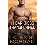 In Darkness Transformed (The Paladin Strike Team Book 1)