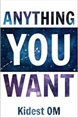 Anything You Want (English Edition) Kindle版