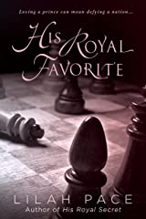 His Royal Favorite (His Royal Secret) (English Edition) Kindle版