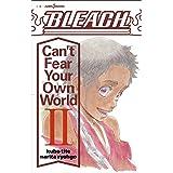 BLEACH Can't Fear Your Own World 2 (JUMP j BOOKS)