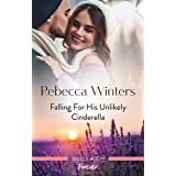 Falling for His Unlikely Cinderella (Escape to Provence)