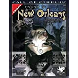 Secrets of New Orleans: A 1920s Sourcebook to the Crescent City (Call of Cthulhu)