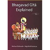 Bhagavad Gita Explained (Commentaries)