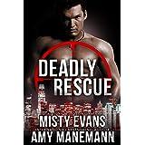 Deadly Rescue, SCVC Taskforce Series, Book 10 (A SCVC Taskforce Romantic Suspense)