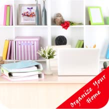 How To Organize Your Home - Increase Your Efficiency