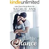 It's My Chance (Lake Placid Series Book 8)