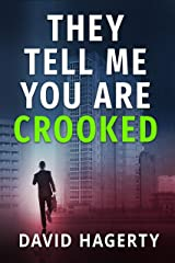 They Tell Me You Are Crooked (Duncan Cochrane Book 2) Kindle Edition