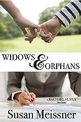 Widows & Orphans (Rachael Flynn Mysteries Book 1) Kindle Edition