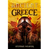 Ancient Greece: From Beginning To End (Greek History - Ancient Greek - Aristotle - Socrates - Greece History - Plato - Alexan