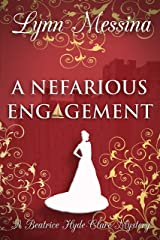 A Nefarious Engagement: A Regency Cozy (Beatrice Hyde-Clare Mysteries Book 4) Kindle Edition