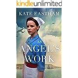 An Angel's Work: Heartbreaking and unputdownable World War 2 historical fiction