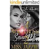 A Nolia Boss Saved Me 2: An African American Urban Romance