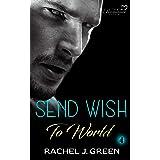 Send Wish To World (Book 4): Suspense, Medical, Doctor, Friendship Romance Story