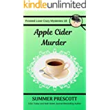 Apple Cider Murder (Frosted Love Cozy Mysteries Book 18)