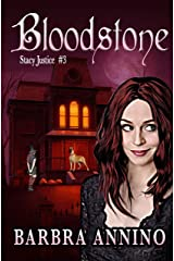 Bloodstone (Stacy Justice Mysteries Book 3) Kindle Edition