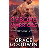 Her Cyborg Warriors (Interstellar Brides® Program: The Colony Book 8)