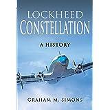Lockheed Constellation: A History