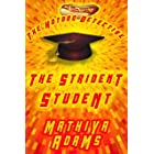 The Strident Student: A Hot Dog Detective Mystery (The Hot Dog Detective Book 19)