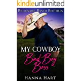 My Cowboy Bad Boy Boss (Billionaire Ranch Brothers Book 5)