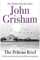 The Pelican Brief Kindle Edition