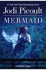Mermaid [Kindle in Motion] (Kindle Single) Kindle Edition