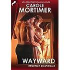 Wayward (Regency Scandal 3)