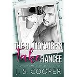 The Billionaire's Fake Fiancée (Alpha Boyfriends Book 1)