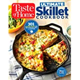 Taste of Home Ultimate Skillet Cookbook: From Cast-Iron Classics to Speedy Stovetop Suppers Turn Here for 325 Sensational Ski