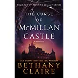 The Curse of McMillan Castle - A Novella (A Scottish Time Travel Romance): Book 12.5 (Morna's Legacy Series)