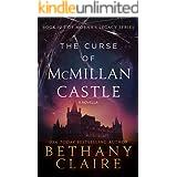 The Curse of McMillan Castle - A Novella (A Scottish Time Travel Romance): Book 12.5 (Morna's Legacy Series)