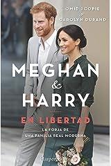 Meghan & Harry. En libertad (Biografías y memorias) (Spanish Edition) Kindle Edition