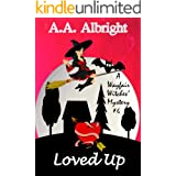 Loved Up (A Wayfair Witches' Cozy Mystery #6)