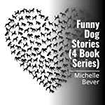 Funny Dog Stories (4 Book Series)