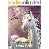 Gus (a bedtime children's adventure for unicorn lovers): Unicorn Daze: Book One