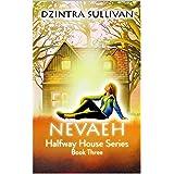 Nevaeh (Halfway House Series Book 3)