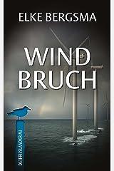 Windbruch - Ostfrieslandkrimi (Büttner Und Hasenkrug 1) (German Edition) Kindle Edition