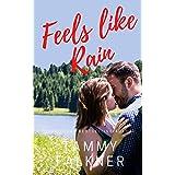 Feels like Rain (Lake Fisher Book 3)