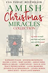 Amish Christmas Miracles: 14 stories to touch your heart and warm your soul this Christmas Kindle Edition