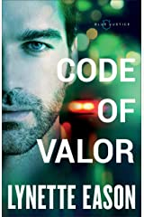 Code of Valor (Blue Justice Book #3) Kindle Edition