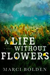 A Life Without Flowers (A Life Without Water Book 2) Kindle Edition
