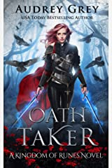 Oath Taker: Kingdom of Runes Book 1 Kindle Edition