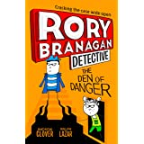 Rory Branagan (Detective) 6: The Den of Danger: Book 6