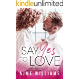Say Yes To Love: A Fake Marriage Office Romance (Strong Brothers Book 1)