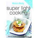 Super Light Cooking