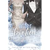 After Broken: The Ever After Series