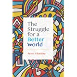 The Struggle for a Better World