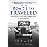 On the Road Less Traveled: An Unlikely Journey from the Orphanage to the Boardroom