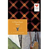 A Heartbeat Away (Quilts of Love Series)