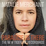 Paradise Is There: New Tigerlily Recordings