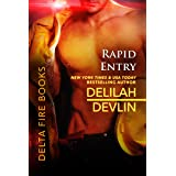 Rapid Entry (Delta Fire Book 3)